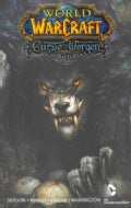 World of Warcraft: Curse of the Worgen (Paperback)