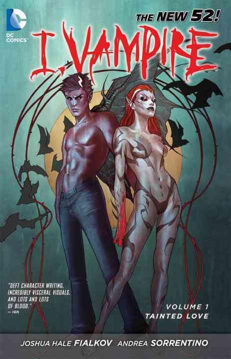 I, Vampire 1: Tainted Love (Paperback)