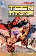 Teen Titans 1: It's Our Right to Fight (The New 52!) (Paperback)