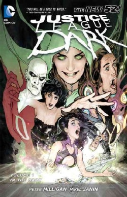 Justice League Dark 1: In the Dark (Paperback)