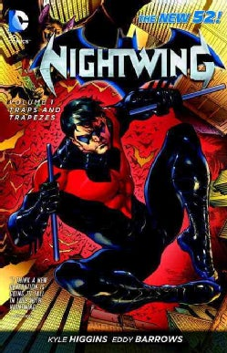 Nightwing 1: Traps and Trapezes (Paperback)