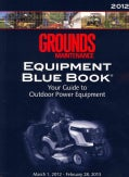 Grounds Maintenance Equipment Blue Book 2012 (Paperback)