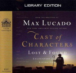 Cast of Characters: Lost & Found, Encounters With The Living God, Library Edition, PDF included (CD-Audio)