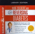 Reversing Diabetes: Discover the Natural Way to Take Control of Type 2 Diabetes and Manage Your Glucose Levels, Lo... (CD-Audio)
