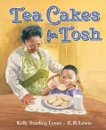 Tea Cakes for Tosh (Hardcover)