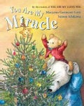 You Are My Miracle (Board book)