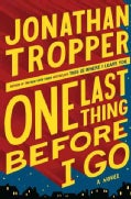 One Last Thing Before I Go (Hardcover)