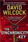 The Synchronicity Key: The Hidden Intelligence Guiding the Universe and You (Hardcover)