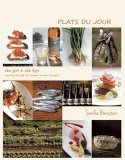 Plats Du Jour: The Girl & Fig's Journey Through the Seasons in Wine Country (Hardcover)