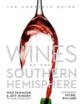 Wines of the Southern Hemisphere: The Complete Guide (Hardcover)