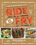 Ride or Fry: The Dante Fried Chicken Experience (Paperback)