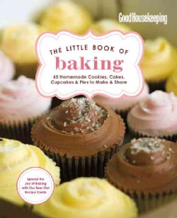 The Little Book of Baking: 55 Homemade Cookies, Cakes, Cupcakes & Pies to Make & Share (Hardcover)