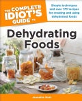 The Complete Idiot's Guide to Dehydrating Foods (Paperback)
