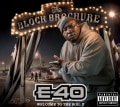 E-40 - The Block Brochure: Welcome To The Soil Vol. 2 (Parental Advisory)