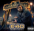E-40 - The Block Brochure: Welcome To The Soil Vol. 3 (Parental Advisory)