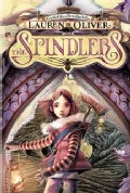 The Spindlers (Hardcover)