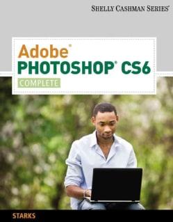 Adobe Photoshop CS6: Complete (Paperback)