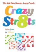 Crazy Str8ts: The Gr8 New Number Logic Puzzle (Paperback)