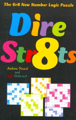 Dire Str8ts: The Gr8 New Number Logic Puzzle (Paperback)