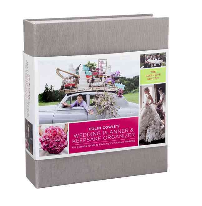 Colin Cowie's Wedding Planner & Keepsake Organizer: The Essential Guide to Planning the Ultimate Wedding: The Exc... (Hardcover)