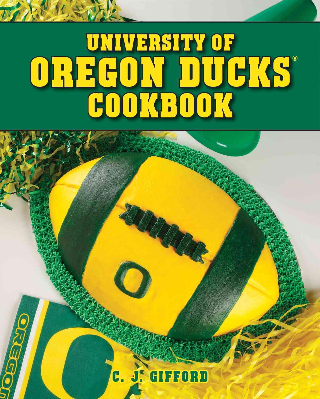 University of Oregon Ducks Cookbook (Spiral bound)