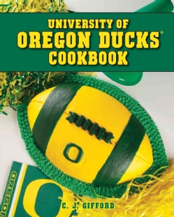 University of Oregon Ducks Cookbook (Spiral bound)