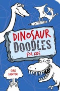 Dinosaur Doodles for Kids (Paperback)