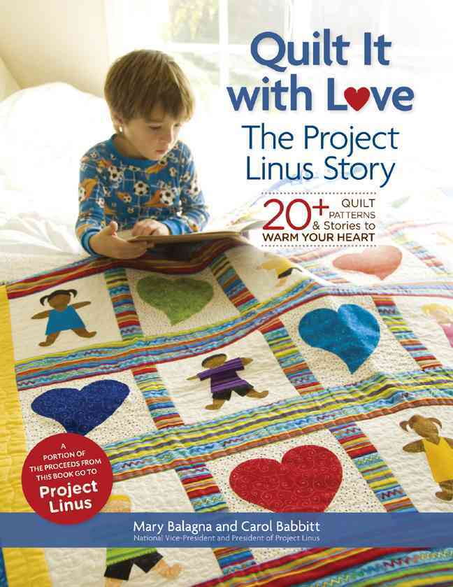 Quilt It with Love: 20+ Quilt Patterns & Stories to Warm Your Heart (Paperback)