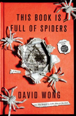 This Book Is Full of Spiders: Seriously, Dude, Don't Touch It (Hardcover)