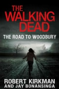 The Walking Dead: The Road to Woodbury (Hardcover)