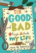 Ten Good and Bad Things About My Life (So Far) (Hardcover)