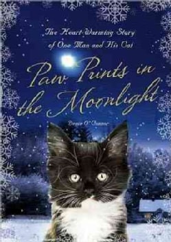 Paw Prints in the Moonlight: The Heartwarming True Story of One Man and His Cat (Hardcover)