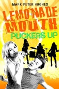 Lemonade Mouth Puckers Up (Hardcover)