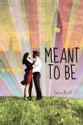 Meant To Be (Hardcover)