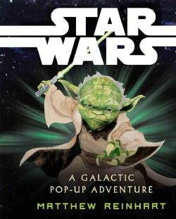 Star Wars: A Galactic Pop-Up Adventure (Hardcover)
