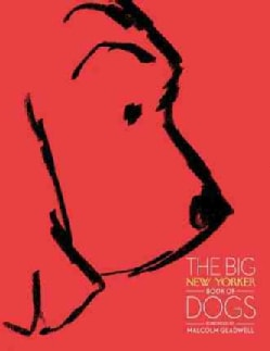 The Big New Yorker Book of Dogs (Hardcover)