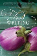 Best Food Writing 2012 (Paperback)
