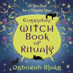 Everyday Witch Book of Rituals: All You Need for a Magickal Year (Paperback)