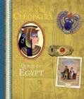 Cleopatra: Queen of Egypt (Hardcover)