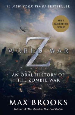 World War Z: An Oral History of the Zombie War (Paperback)