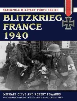 Blitzkrieg France 1940 (Paperback)