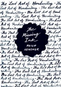 The Missing Ink: The Lost Art of Handwriting (Hardcover)