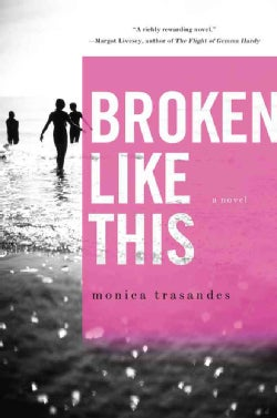 Broken Like This (Hardcover)
