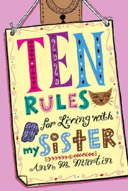 Ten Rules for Living With My Sister (Paperback)