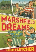 Marshfield Dreams: When I Was a Kid (Paperback)