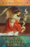 The Miracles of Archangel Gabriel (Hardcover)