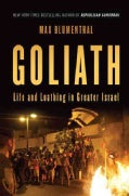 Goliath: Life and Loathing in Greater Israel (Hardcover)