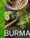 Burma: Rivers of Flavor (Hardcover)