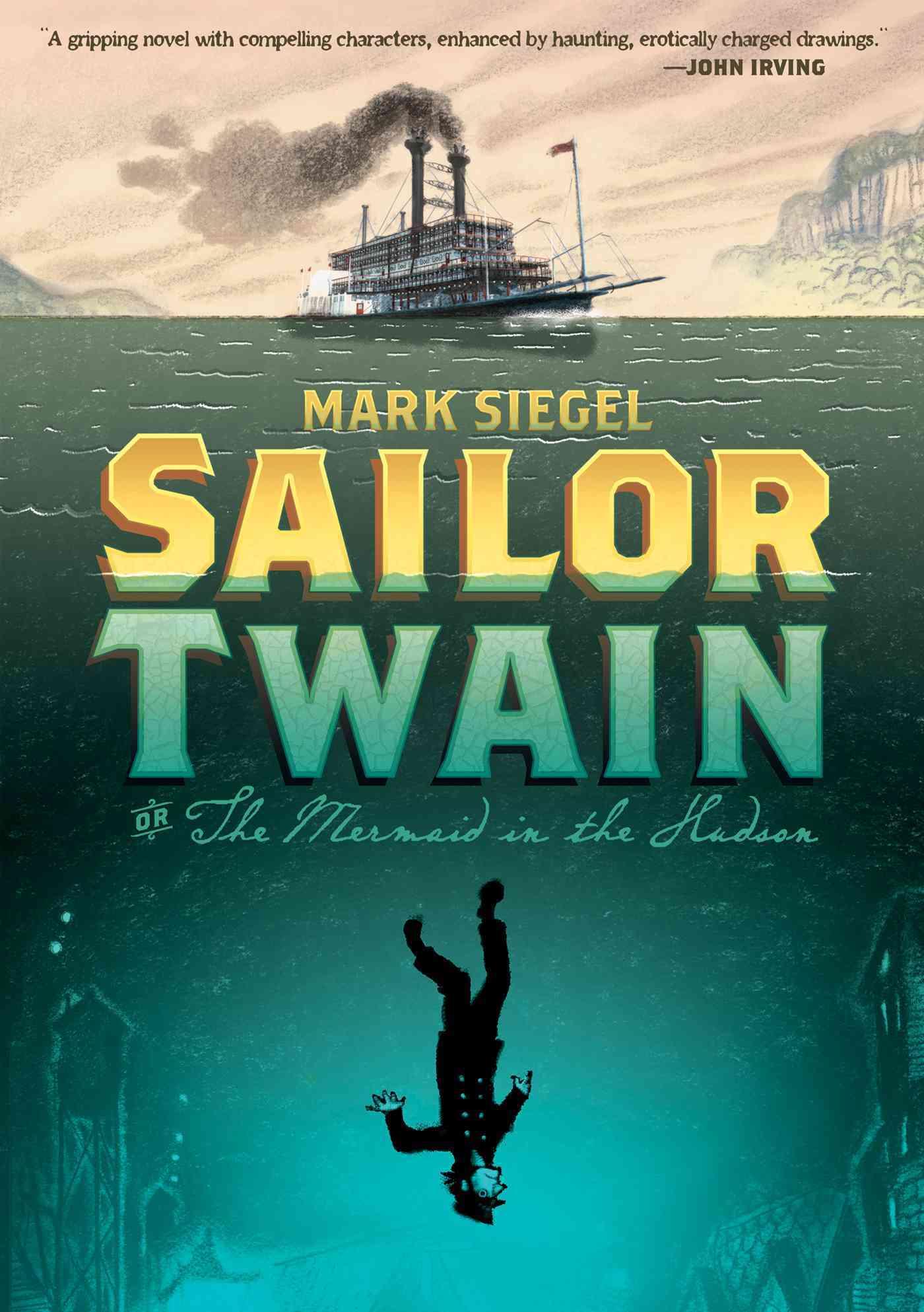 Sailor Twain: Or, The Mermaid in the Hudson (Hardcover)