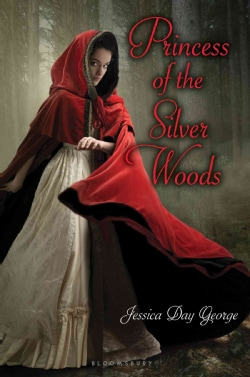 Princess of the Silver Woods (Hardcover)